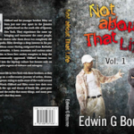 Look Out For The Upcoming Urban Novel Not About That Life