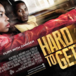 South African Action-Romance Film Hard To Get